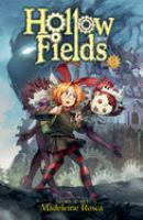 Hollow Fields : Color Edition