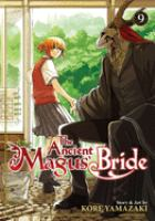 The Ancient Magus' Bride: [Volume 9]