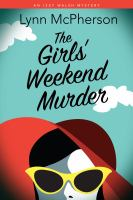 The Girls' Weekend Murder