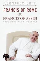 Francis of Rome & Francis of Assisi