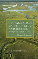Globalization, Spirituality, and Justice