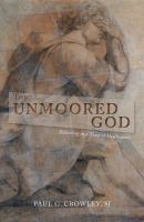 The Unmoored God