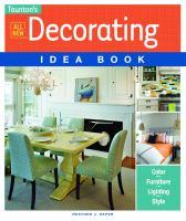 Taunton's All New Decorating Idea Book