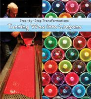 Turning Wax Into Crayons
