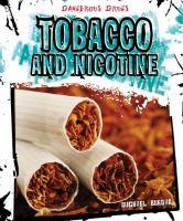 Tobacco and Nicotine