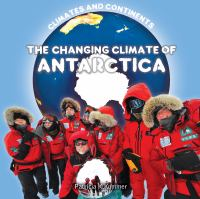 The Changing Climate of Antarctica