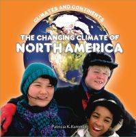 The Changing Climate of North America