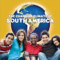 The Changing Climate of South America