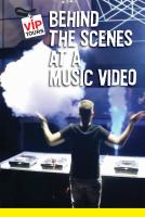 Behind the Scenes at A Music Video
