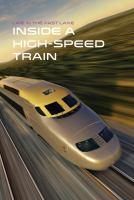 Inside A High-speed Train