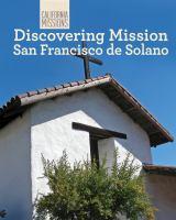 Discovering Mission San Francisco Solano