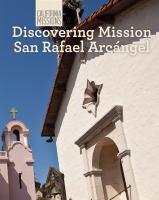 Discovering Mission San Rafael Arcángel