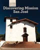 Discovering Mission San José