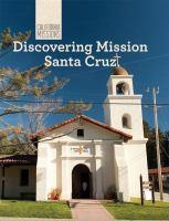 Discovering Mission Santa Cruz