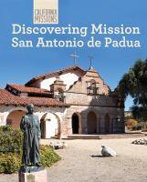 Discovering Mission San Antonio De Padua