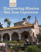 Discovering Mission San Juan Capistrano