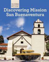 Discovering Mission San Buenaventura