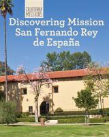 Discovering Mission San Fernando Rey De España