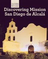 Discovering Mission San Diego De Alcalá