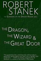 The Dragon, the Wizard & the Great Door