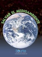 Salvar El Medioambiente (saving The Environment)