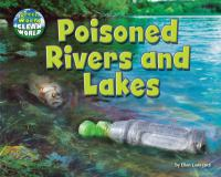 Poisoned Rivers and Lakes