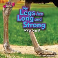 My Legs Are Long and Strong