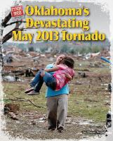 Oklahoma's Devastating May 2013 Tornado