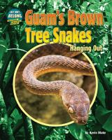 Guam's Brown Tree Snakes