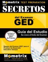 Los secretos del examen GED guia del estudio