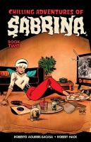 Chilling Adventures Of Sabrina Vol. 2 (ya Graphix)