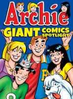 Archie Giant Comics Spotlight