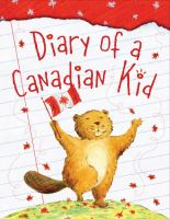 Diary of A Canadian Kid