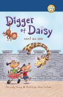 Digger et Daisy vont au zoo