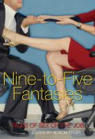 Nine-to-five Fantasies