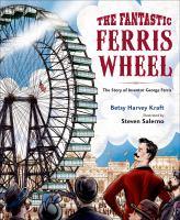 The Fantastic Ferris Wheel