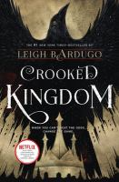 Crooked kingdom : Sequel to Six of Crows