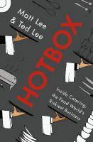 HOTBOX : INSIDE CATERING, THE FOOD WORLD'S RISKIEST BUSINESS