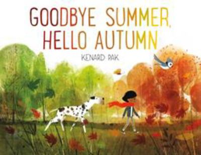 Cover image for Goodbye Summer, Hello Autumn