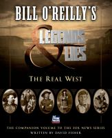 Bill O'Reilly's Legends & Lies