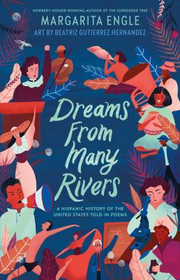 Dreams from Many Rivers: A Hispanic History of the United States Told in Poems(book-cover)