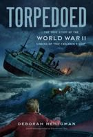 Cover of Torpedoed: The True Story