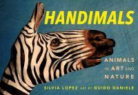 Handimals : animals in art and nature