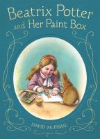 Beatrix Potter and Her Paint Box