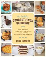 The Healthy Coconut Flour Cookbook