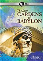The Lost Gardens of Babylon
