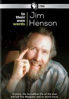 In their own words. Jim Henson [videorecording (DVD)]