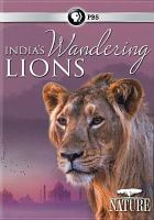 India's Wandering Lions