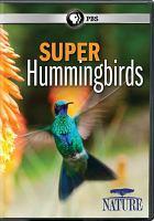 Super hummingbirds