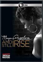 Maya Angelou [videorecording (DVD)] : and still I rise
